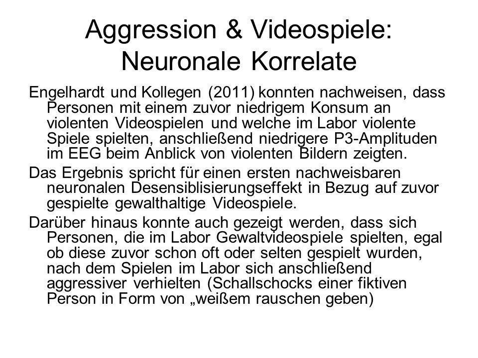 Aggression & Videospiele: Neuronale Korrelate Engelhardt und Kollegen (2011) konnten nachweisen, dass Personen mit einem zuvor niedrigem Konsum an vio