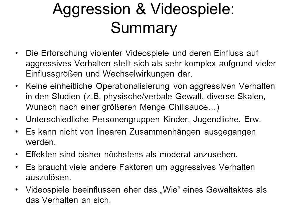 Aggression & Videospiele: Summary Die Erforschung violenter Videospiele und deren Einfluss auf aggressives Verhalten stellt sich als sehr komplex aufg