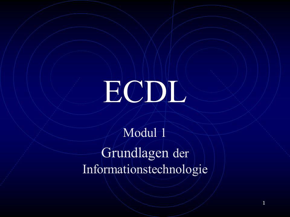1 ECDL Modul 1 Grundlagen der Informationstechnologie