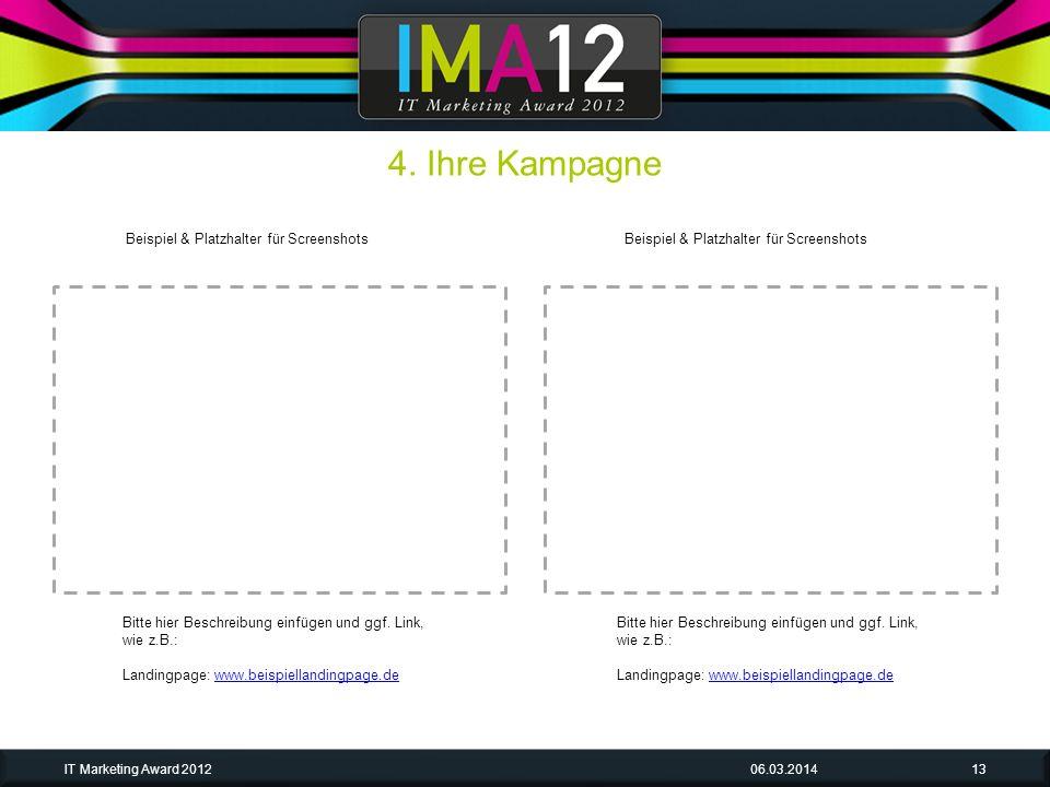 06.03.2014IT Marketing Award 201213 Bitte hier Beschreibung einfügen und ggf.
