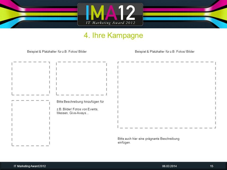 06.03.2014IT Marketing Award 201215 Bitte Beschreibung hinzufügen für z.B.