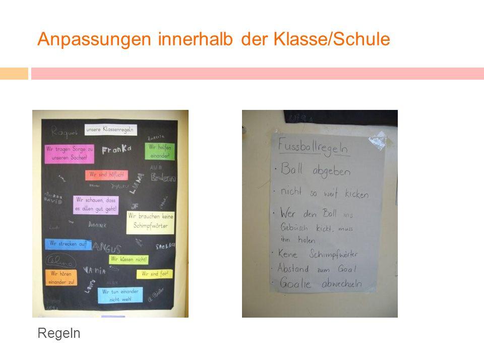 Anpassungen innerhalb der Klasse/Schule Regeln