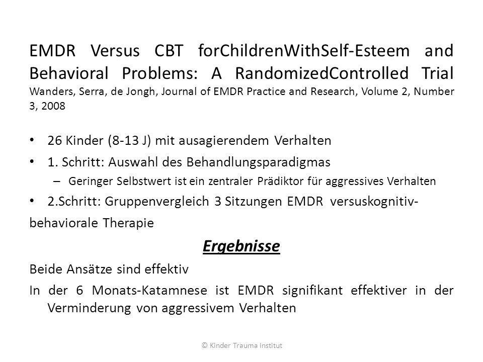 EMDR Versus CBT forChildrenWithSelf-Esteem and Behavioral Problems: A RandomizedControlled Trial Wanders, Serra, de Jongh, Journal of EMDR Practice an
