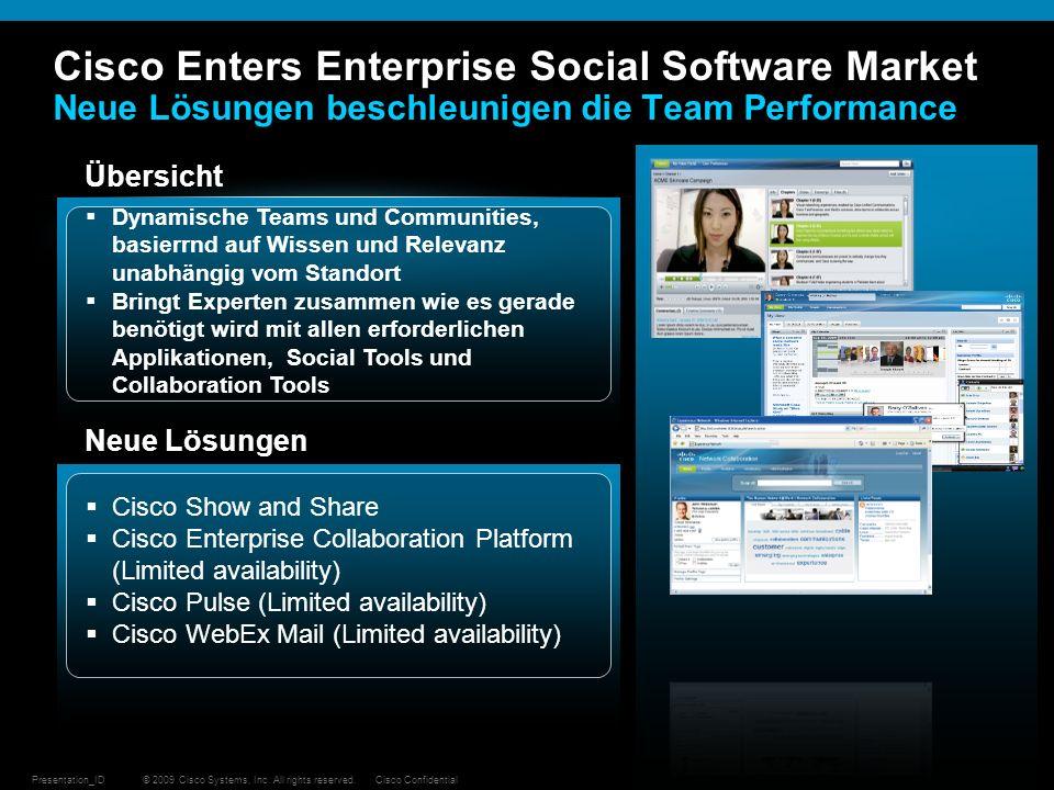 © 2009 Cisco Systems, Inc. All rights reserved.Cisco ConfidentialPresentation_ID 41 Cisco Enters Enterprise Social Software Market Neue Lösungen besch
