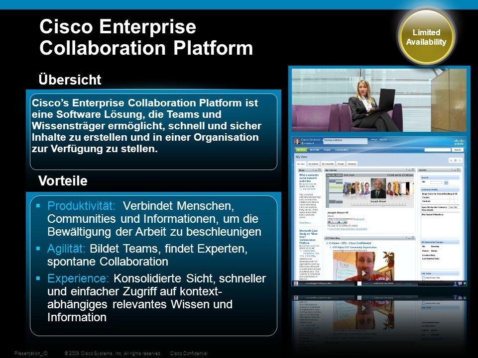 © 2009 Cisco Systems, Inc. All rights reserved.Cisco ConfidentialPresentation_ID 44 Cisco Enterprise Collaboration Platform Übersicht Ciscos Enterpris