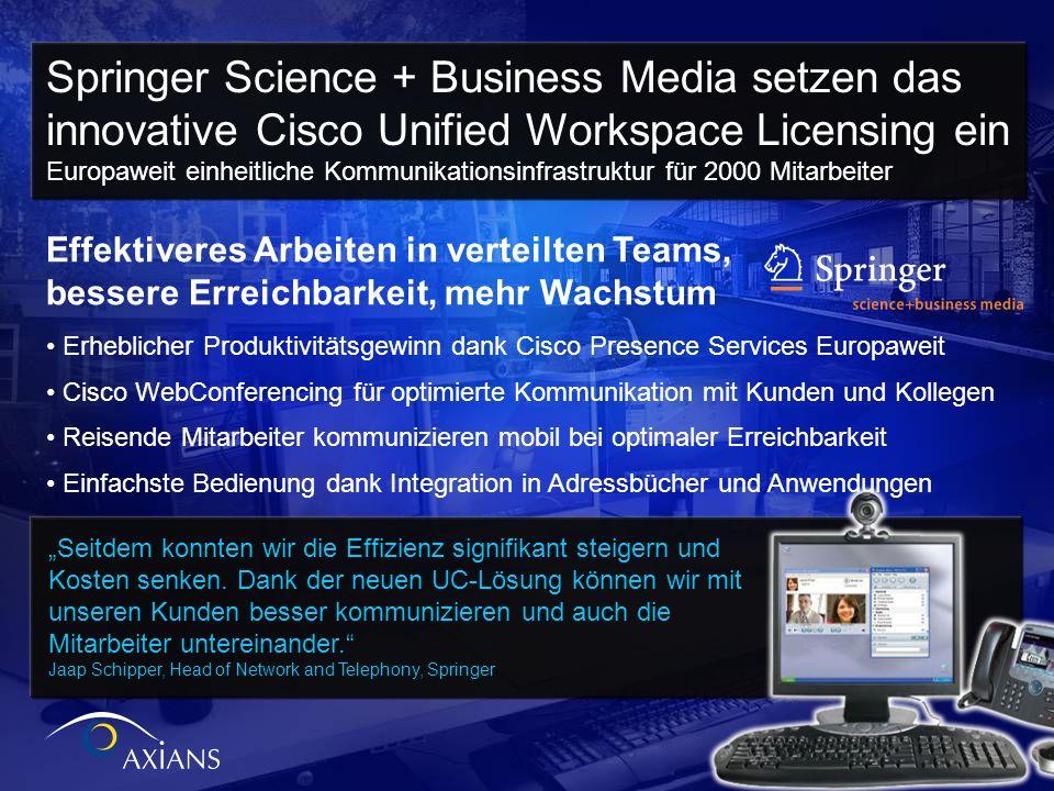 © 2009 Cisco Systems, Inc. All rights reserved.Cisco ConfidentialPresentation_ID 56 Effektiveres Arbeiten in verteilten Teams, bessere Erreichbarkeit,