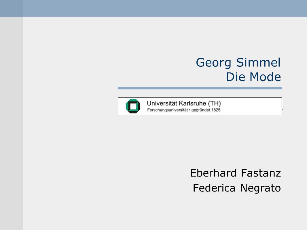 Georg Simmel Die Mode Eberhard Fastanz Federica Negrato