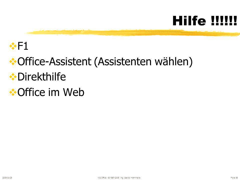 2005-04-25MS Office - © 1997-2005 Ing. Gerold Hämmerle Folie 85 Aktionseinstellungen Interaktive Schaltfläche Hyperlink