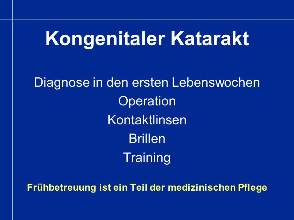 Kongenitaler Katarakt Diagnose in den ersten Lebenswochen Operation Kontaktlinsen Brillen Training Frühbetreuung ist ein Teil der medizinischen Pflege