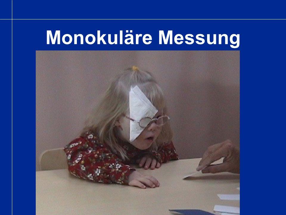 Monokuläre Messung