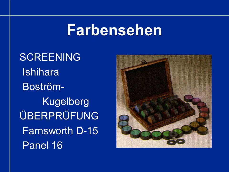 Farbensehen SCREENING Ishihara Boström- Kugelberg ÜBERPRÜFUNG Farnsworth D-15 Panel 16