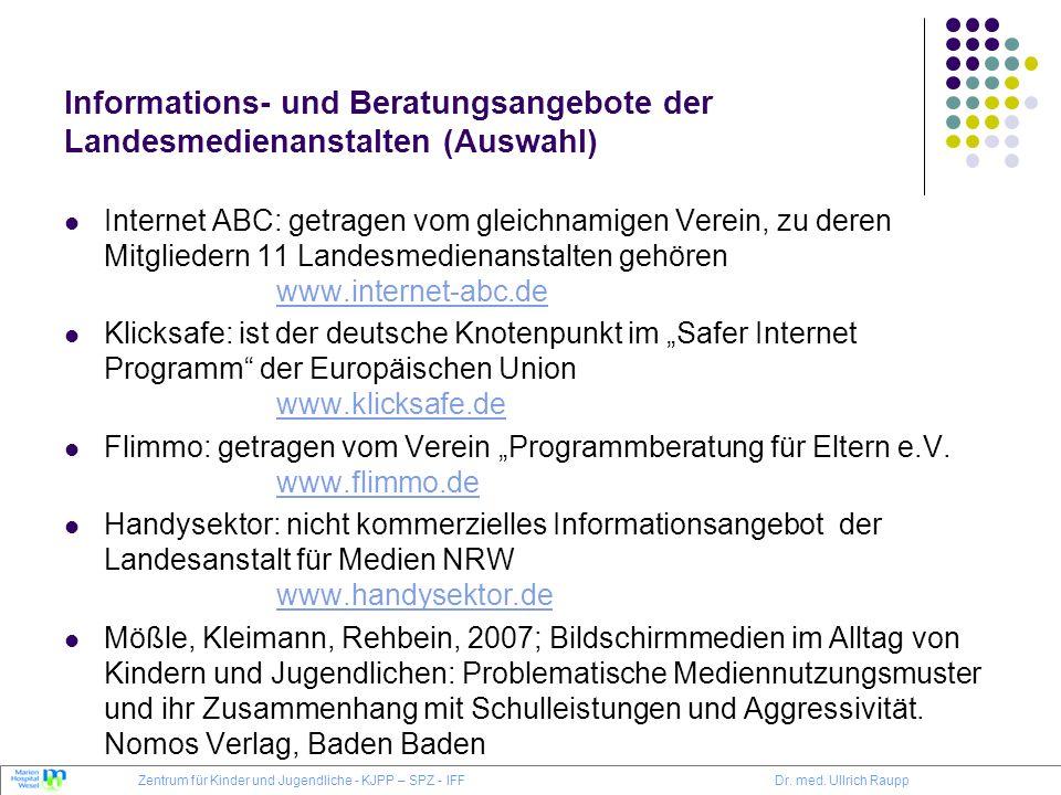 Informations- und Beratungsangebote der Landesmedienanstalten (Auswahl) Internet ABC: getragen vom gleichnamigen Verein, zu deren Mitgliedern 11 Lande
