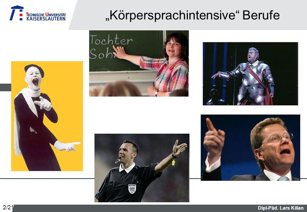 Dipl-Päd. Lars Kilian Körpersprachintensive Berufe 2/21