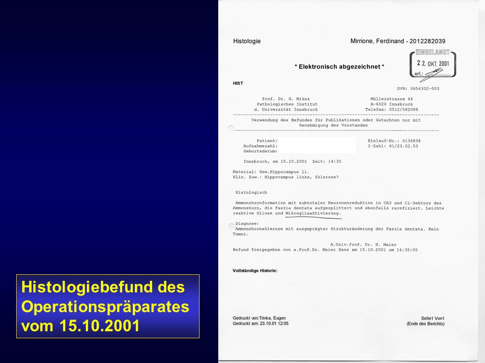 Histologiebefund des Operationspräparates vom 15.10.2001