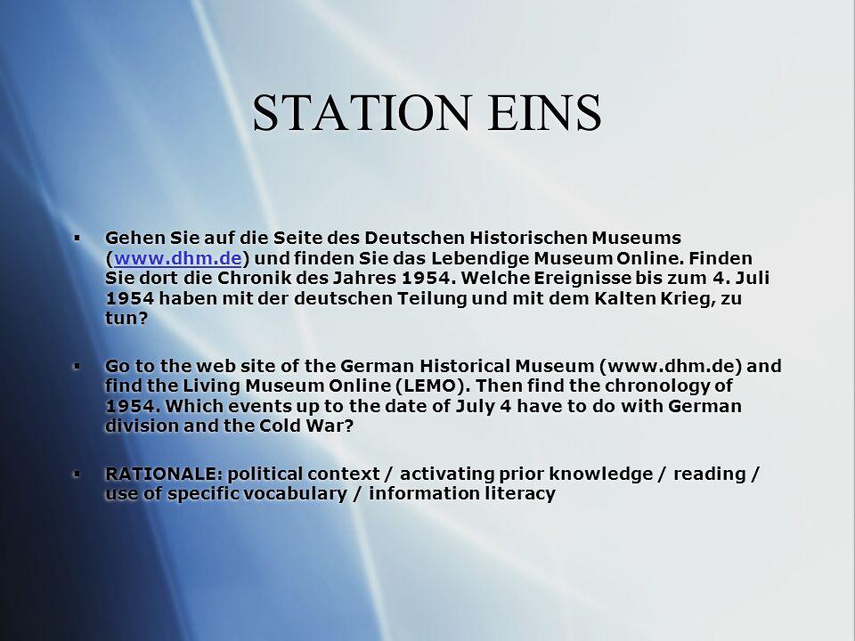 STATION EINS Gehen Sie auf die Seite des Deutschen Historischen Museums (www.dhm.de) und finden Sie das Lebendige Museum Online.