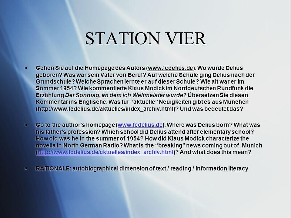 STATION VIER Gehen Sie auf die Homepage des Autors (www.fcdelius.de).