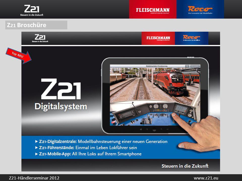 www.z21.euZ21-Händlerseminar 2012 Z 21 Broschüre Top NEU