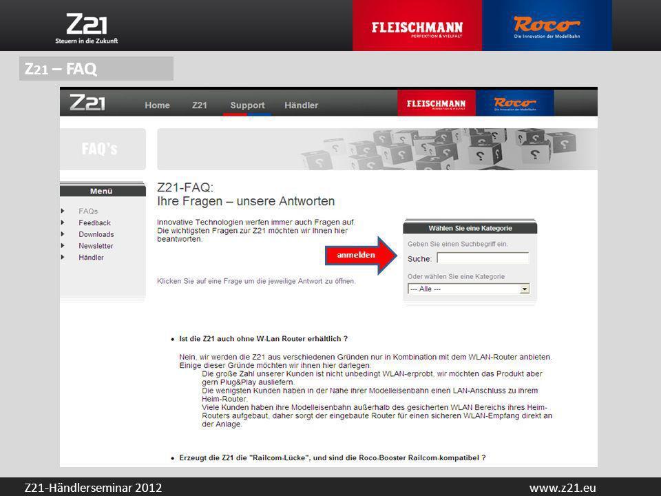 www.z21.euZ21-Händlerseminar 2012 anmelden Z 21 – FAQ