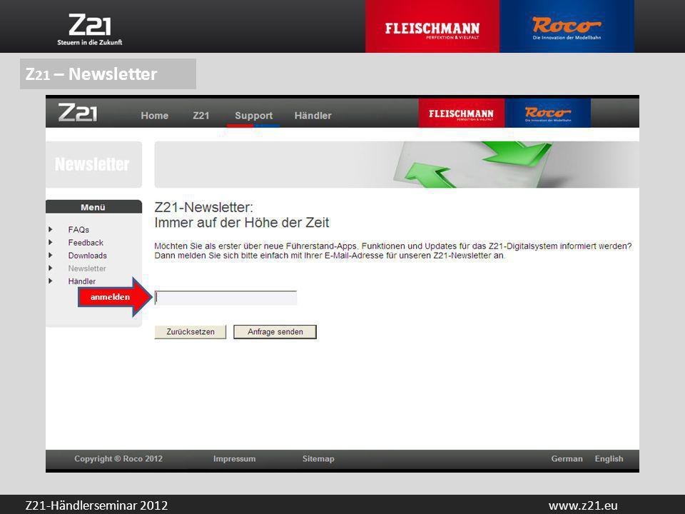 www.z21.euZ21-Händlerseminar 2012 anmelden Z 21 – Newsletter
