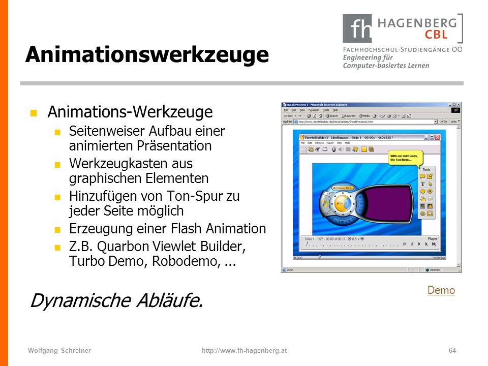 Wolfgang Schreinerhttp://www.fh-hagenberg.at64 Animationswerkzeuge n Animations-Werkzeuge n Seitenweiser Aufbau einer animierten Präsentation n Werkze