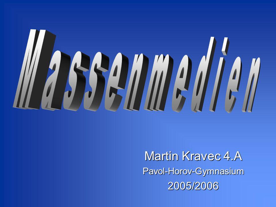 Martin Kravec 4.A Pavol-Horov-Gymnasium2005/2006