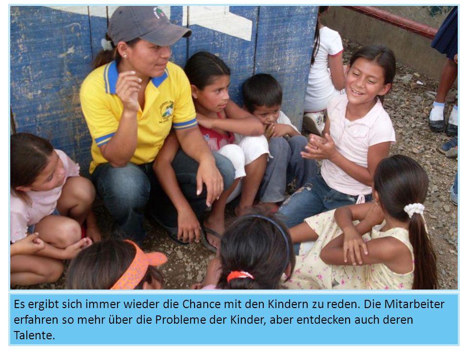 Es ergibt sich immer wieder die Chance mit den Kindern zu reden. Die Mitarbeiter erfahren so mehr über die Probleme der Kinder, aber entdecken auch de