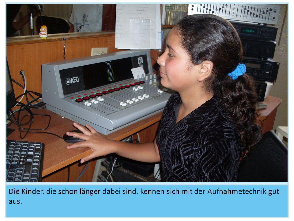 Die Kinder, die schon länger dabei sind, kennen sich mit der Aufnahmetechnik gut aus.