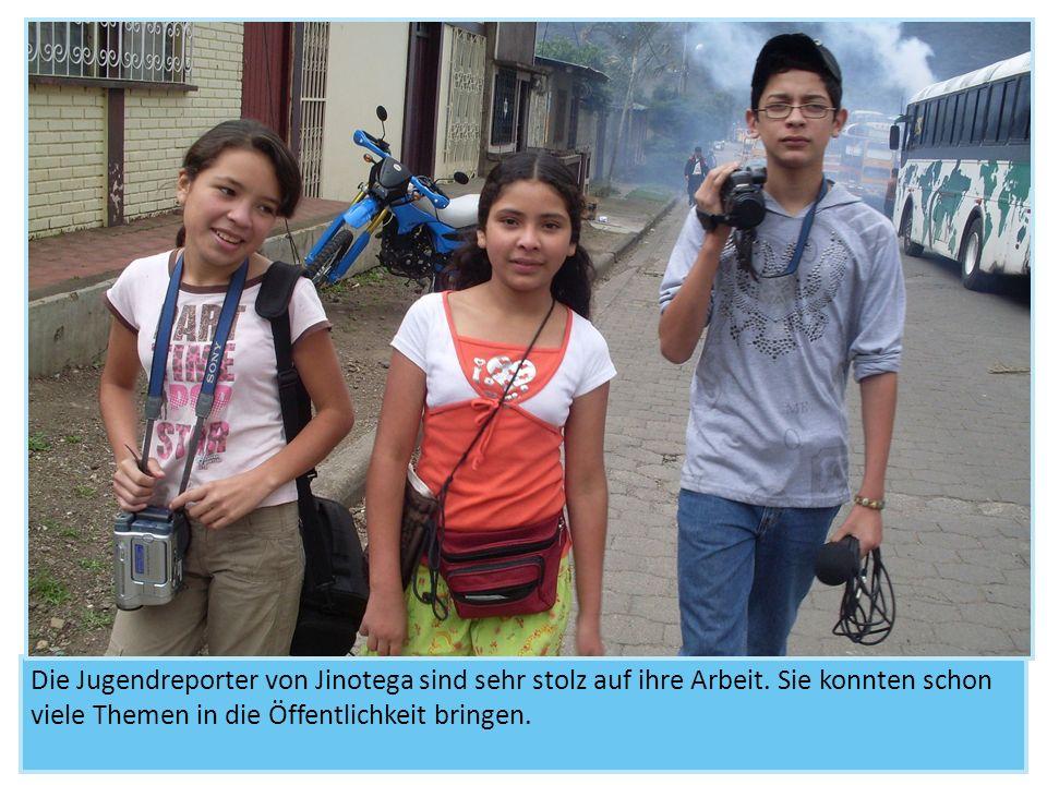 Die Jugendreporter von Jinotega sind sehr stolz auf ihre Arbeit. Sie konnten schon viele Themen in die Öffentlichkeit bringen.
