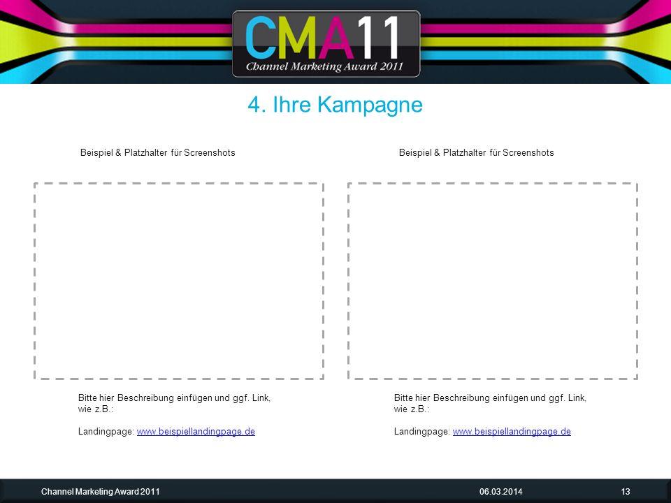 06.03.2014Channel Marketing Award 201113 Bitte hier Beschreibung einfügen und ggf.