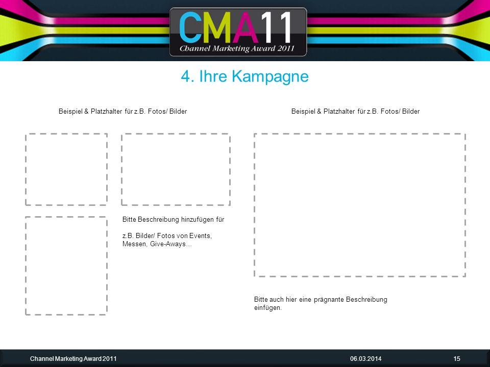 06.03.2014Channel Marketing Award 201115 Bitte Beschreibung hinzufügen für z.B.