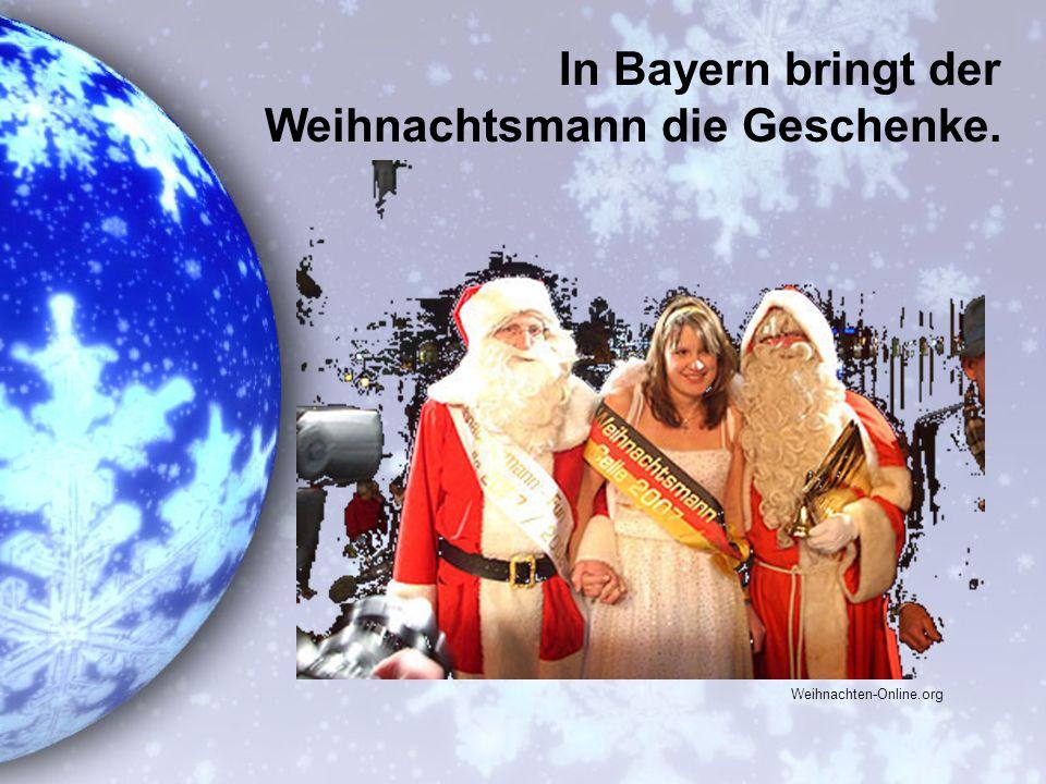 In Bayern bringt der Weihnachtsmann die Geschenke. Weihnachten-Online.org
