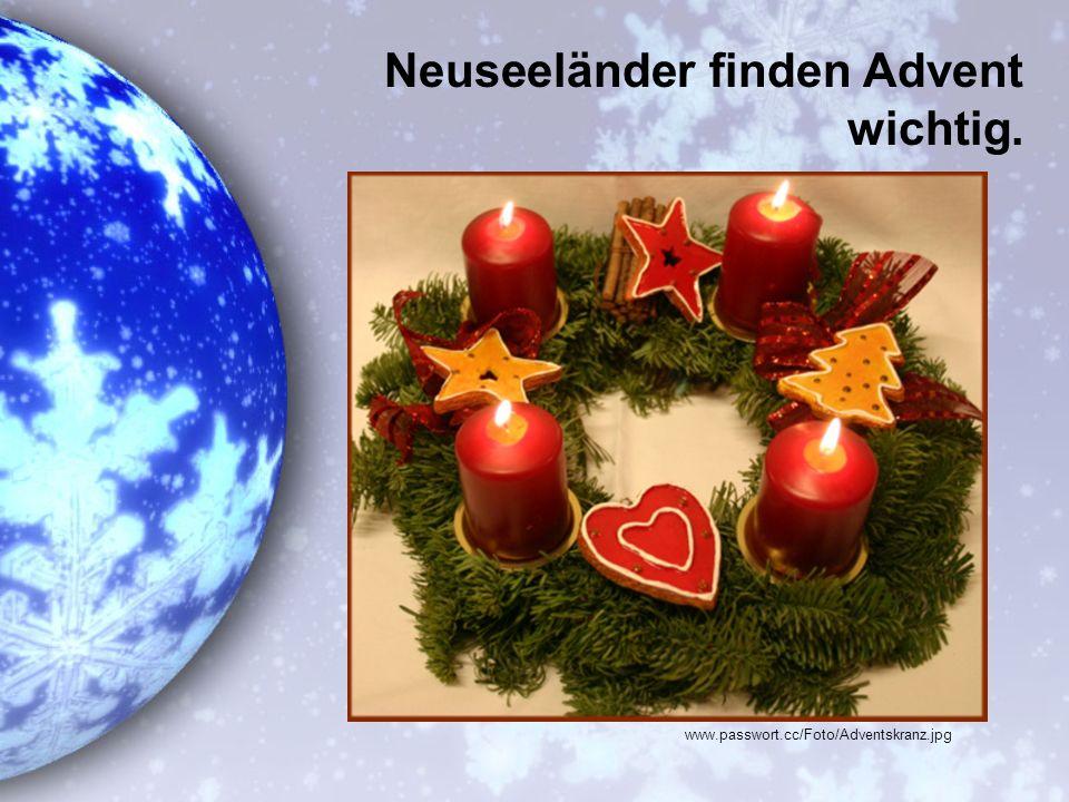 Neuseeländer finden Advent wichtig. www.passwort.cc/Foto/Adventskranz.jpg