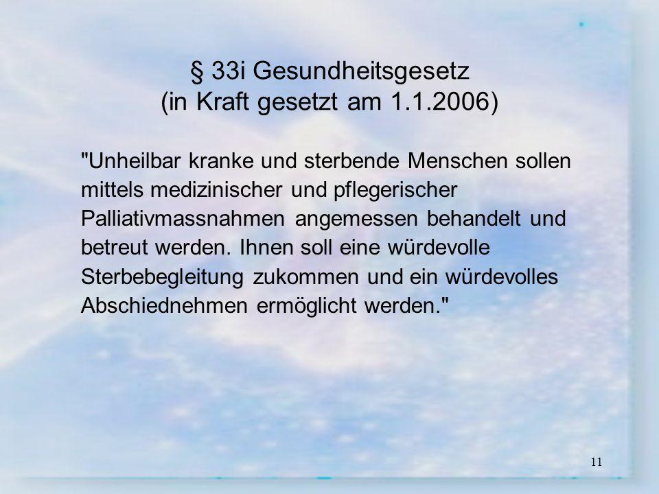 11 § 33i Gesundheitsgesetz (in Kraft gesetzt am 1.1.2006)