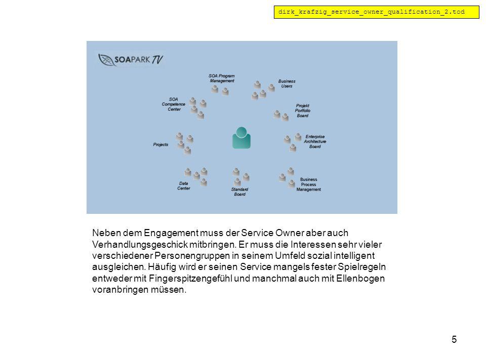 5 Neben dem Engagement muss der Service Owner aber auch Verhandlungsgeschick mitbringen.