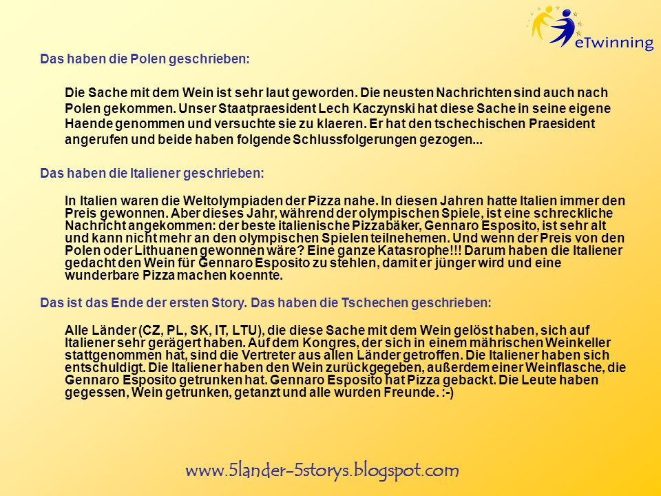 www.5lander-5storys.blogspot.com Das haben die Polen geschrieben: Die Sache mit dem Wein ist sehr laut geworden.