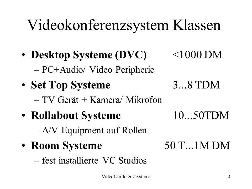 VideoKonferenzsysteme25 Unicast / symmetrische Verbindungen Multicast