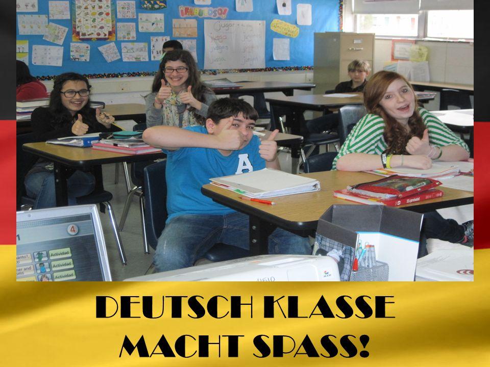 DEUTSCH KLASSE MACHT SPASS!