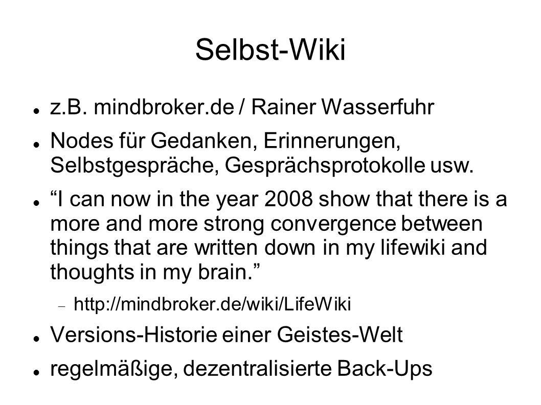 Selbst-Wiki z.B.