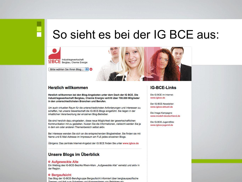 So sieht es bei der IG BCE aus:
