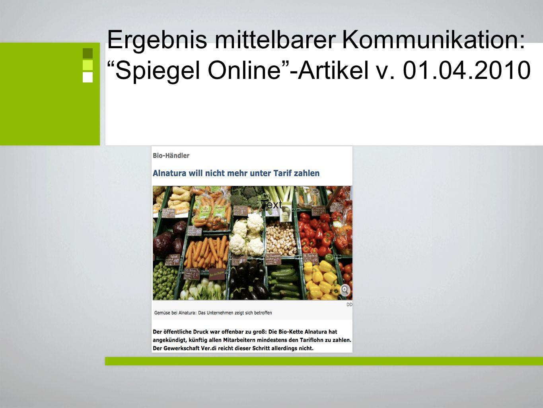 Ergebnis mittelbarer Kommunikation: Spiegel Online-Artikel v. 01.04.2010 Text