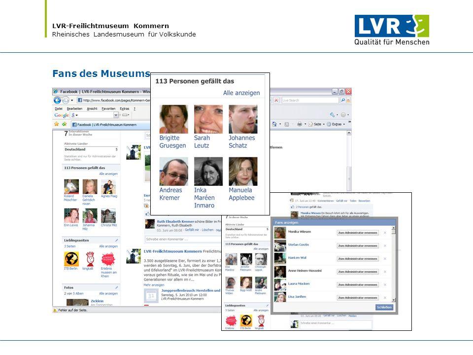 LVR-Freilichtmuseum Kommern Rheinisches Landesmuseum für Volkskunde Fans des Museums