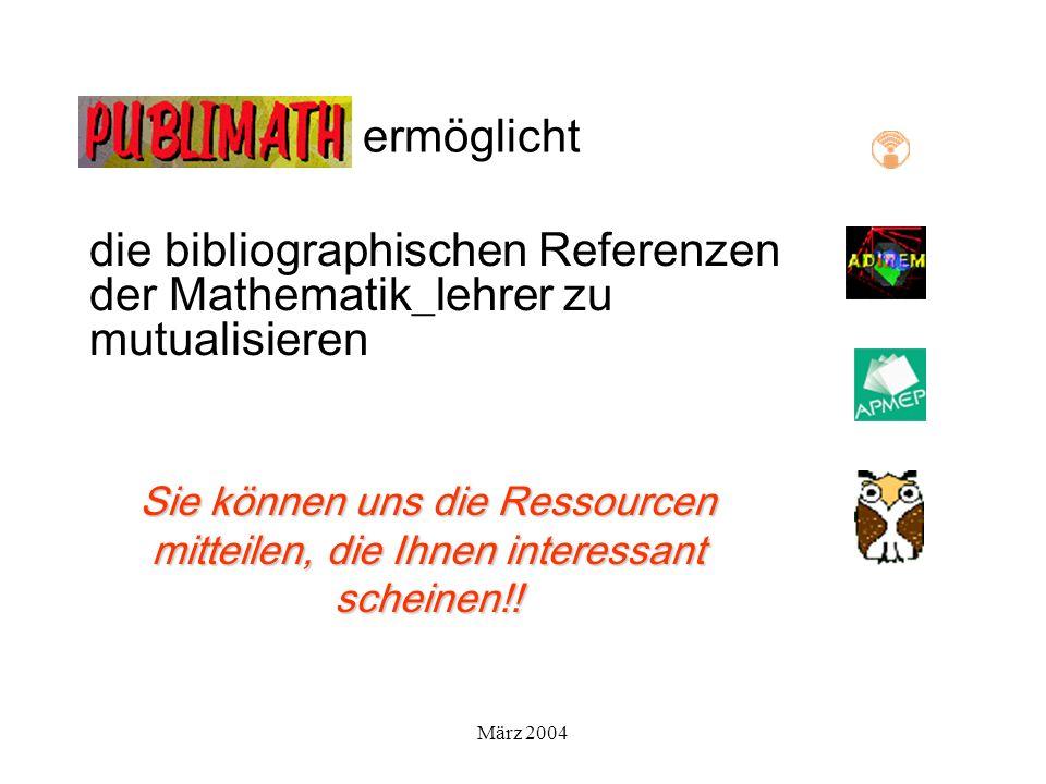 März 2004 ermöglicht die bibliographischen Referenzen der Mathematik_lehrer zu mutualisieren Sie können uns die Ressourcen mitteilen, die Ihnen interessant scheinen!!
