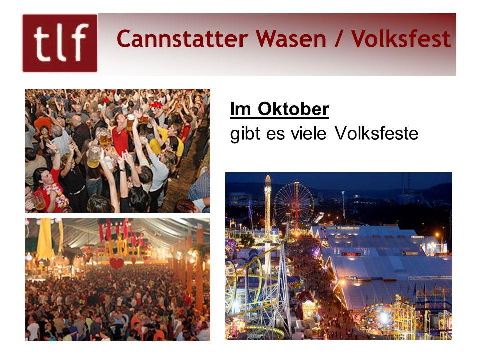 Im Oktober gibt es viele Volksfeste Cannstatter Wasen / Volksfest