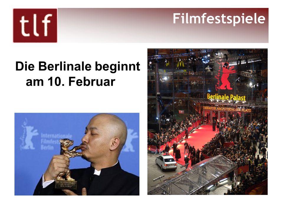 Die Berlinale beginnt am 10. Februar Filmfestspiele