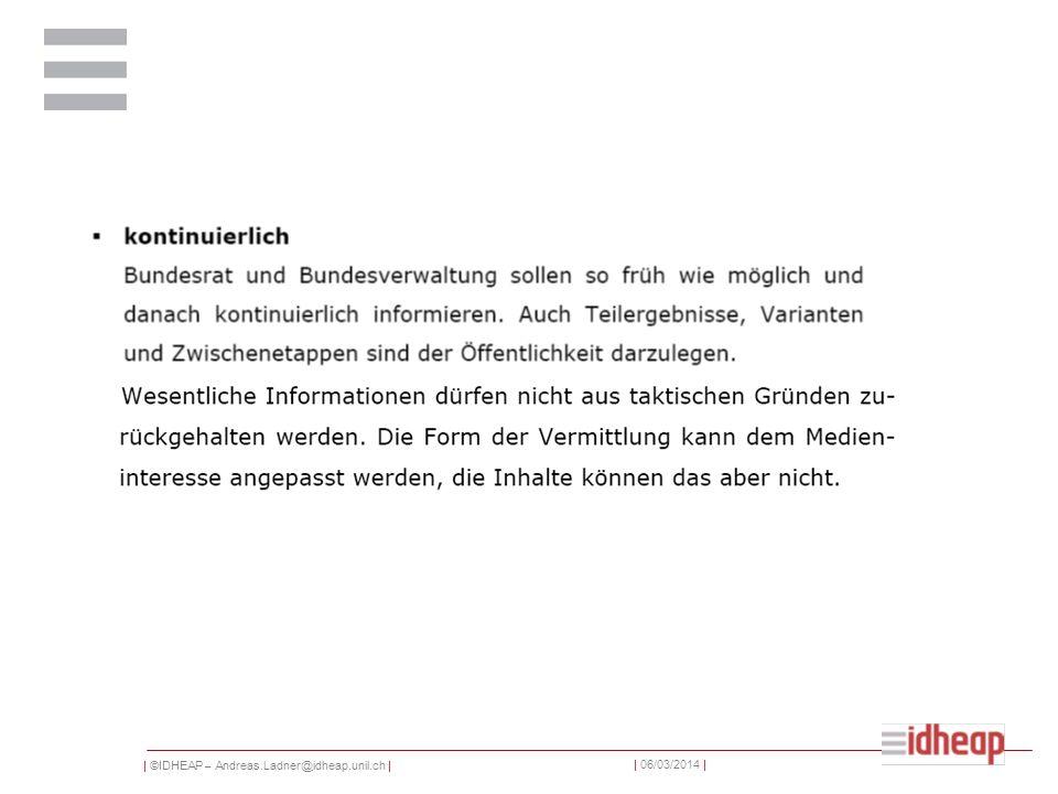 | ©IDHEAP – Andreas.Ladner@idheap.unil.ch | | 06/03/2014 |