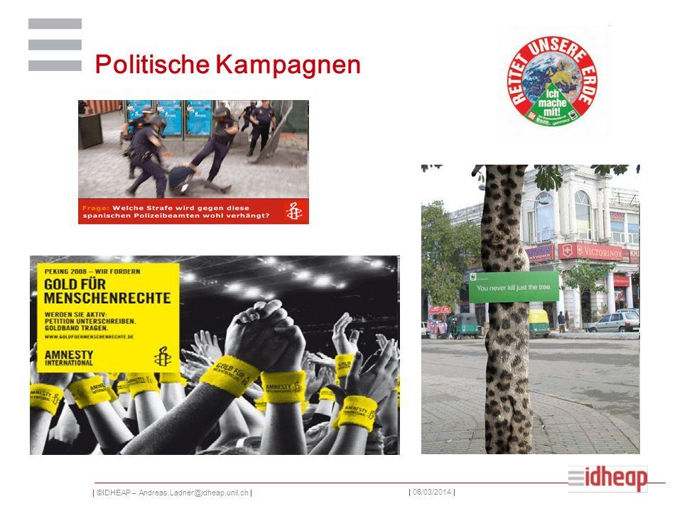 | ©IDHEAP – Andreas.Ladner@idheap.unil.ch | | 06/03/2014 | Politische Kampagnen