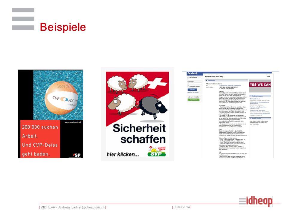 | ©IDHEAP – Andreas.Ladner@idheap.unil.ch | | 06/03/2014 | Beispiele