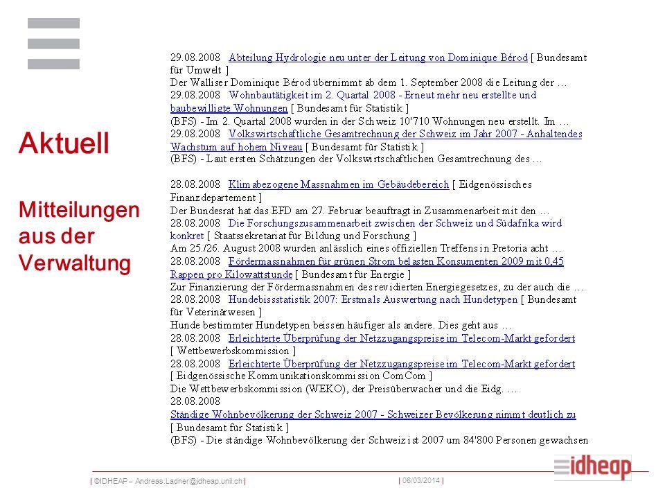 | ©IDHEAP – Andreas.Ladner@idheap.unil.ch | | 06/03/2014 | Aktuell Mitteilungen aus der Verwaltung