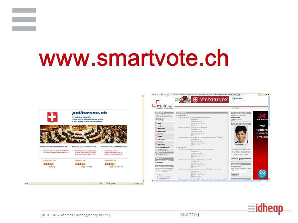 | ©IDHEAP – Andreas.Ladner@idheap.unil.ch | | 06/03/2014 | www.smartvote.ch