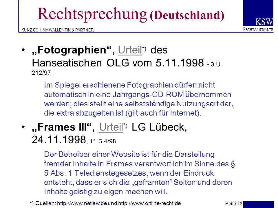 KUNZ SCHIMA WALLENTIN & PARTNER Rechtsprechung (Deutschland) Urheberrechtlicher Schutz einer Website, LG Düsseldorf 29. 4. 1998, 12 O 347/97 Ein solch